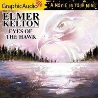 Eyes of the Hawk [Dramatized Adaptation] - Elmer Kelton