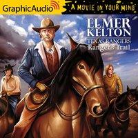 Ranger's Trail [Dramatized Adaptation] - Elmer Kelton