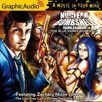The Blue-Haired Bombshell [Dramatized Adaptation] - John Zakour
