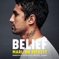 Belief - Dave Warner, Marlion Pickett