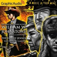 The Violent Land [Dramatized Adaptation] - J.A. Johnstone, William W. Johnstone