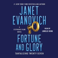 Fortune and Glory - Janet Evanovich