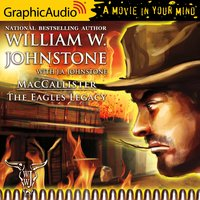 The Eagles Legacy [Dramatized Adaptation] - J.A. Johnstone, William W. Johnstone
