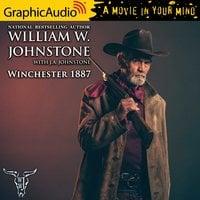 Winchester 1887 [Dramatized Adaptation] - J.A. Johnstone, William W. Johnstone
