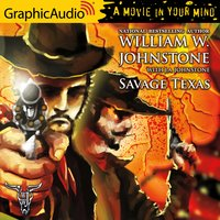 Savage Texas [Dramatized Adaptation] - J.A. Johnstone, William W. Johnstone