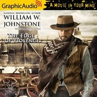The Edge of Violence [Dramatized Adaptation] - J.A. Johnstone, William W. Johnstone