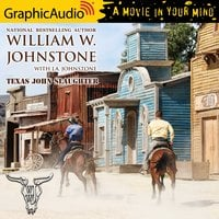 Texas John Slaughter [Dramatized Adaptation] - William W. Johnstone