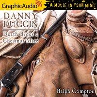 Death Rides a Chestnut Mare [Dramatized Adaptation] - Ralph Compton