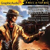 Blood For Blood [Dramatized Adaptation] - William W. Johnstone