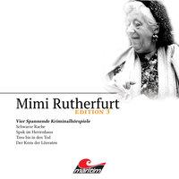 Mimi Rutherfurt, Edition 3: Vier Spannende Kriminalhörspiele - Maureen Butcher