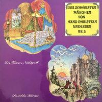 Die schönsten Märchen von Hans Christian Andersen, Folge 3: Des Kaisers Nachtigall / Die wilden Schwäne - Hans Christian Andersen, Anke Beckert