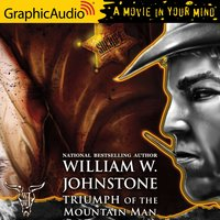 Triumph of the Mountain Man [Dramatized Adaptation] - William W. Johnstone