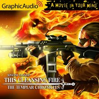This Cleansing Fire [Dramatized Adaptation] - Joseph Nassise