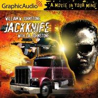 Jackknife [Dramatized Adaptation] - J.A. Johnstone, William W. Johnstone
