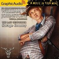 Savage Country [Dramatized Adaptation] - William W. Johnstone