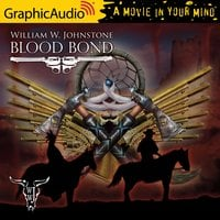 Blood Bond [Dramatized Adaptation] - William W. Johnstone