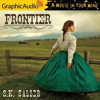 Frontier [Dramatized Adaptation] - S.K. Salzer