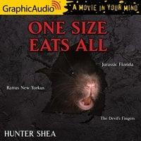 Rattus New Yorkus, Jurassic Florida and The Devil's Fingers [Dramatized Adaptation] - Hunter Shea