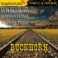 Buckhorn [Dramatized Adaptation]