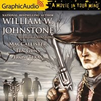 Ten Guns From Texas [Dramatized Adaptation] - J.A. Johnstone, William W. Johnstone
