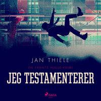 Jeg testamenterer - Jan Thiele