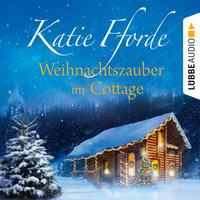 Weihnachtszauber im Cottage - Katie Fforde