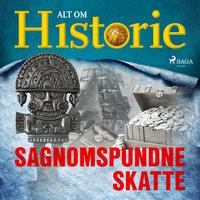 Sagnomspundne skatte - Alt Om Historie