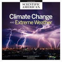 Climate Change and Extreme Weather - Scientific American