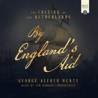 By England's Aid - G.A. Henty