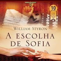 A escolha de Sofia - William Styron