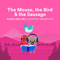 The Mouse, the Bird and the Sausage - Jacob Grimm, Wilhelm Grimm