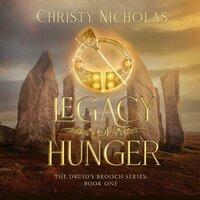 Legacy of Hunger - Christy Nicholas