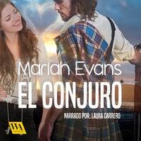 El conjuro - Mariah Evans