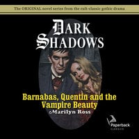 Barnabas, Quentin and the Vampire Beauty - Marilyn Ross