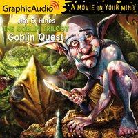 Goblin Quest [Dramatized Adaptation] - Jim C. Hines