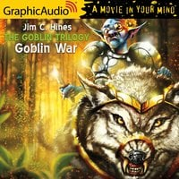 Goblin War [Dramatized Adaptation] - Jim C. Hines