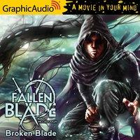 Broken Blade [Dramatized Adaptation] - Kelly McCullough