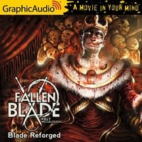 Blade Reforged [Dramatized Adaptation] - Kelly McCullough