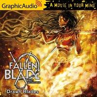 Drawn Blades [Dramatized Adaptation] - Kelly McCullough