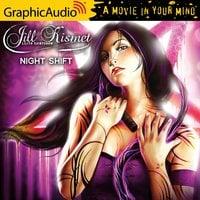 Night Shift [Dramatized Adaptation] - Lilith Saintcrow