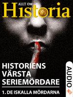 Historiens värsta seriemördare 1 - Hakon Mosbech, Allt om Historia, Jannik Petersen, Michelle Skov, Boris Koll