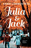 Julia & Jack - Anna Lönnqvist