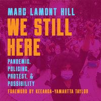 We Still Here - Marc Lamont Hill