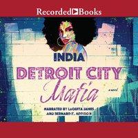 Detroit City Mafia - India