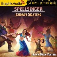 Chorus Skating [Dramatized Adaptation] - Alan Dean Foster