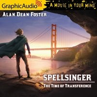 The Time of Transference [Dramatized Adaptation] - Alan Dean Foster