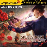 The Moment of the Magician [Dramatized Adaptation] - Alan Dean Foster