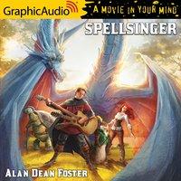 Spellsinger [Dramatized Adaptation] - Alan Dean Foster