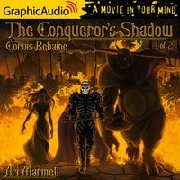 The Conqueror's Shadow (1 of 2) [Dramatized Adaptation] - Ari Marmell