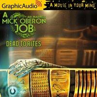 Dead to Rites [Dramatized Adaptation] - Ari Marmell